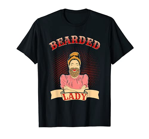 Bearded Lady Funny Circus Costume Carnival Freak T-Shirt