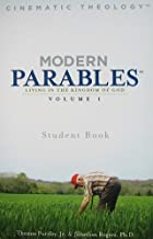 Modern Parables: Living in the Kingdom of God, Student Book, Vol. 1