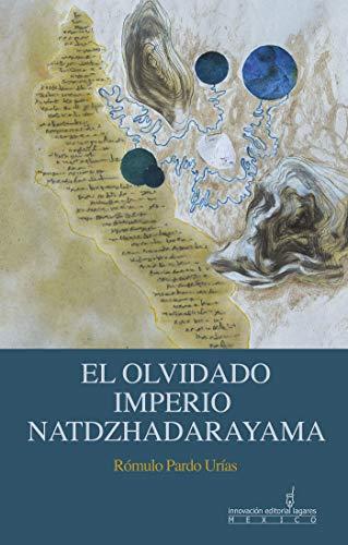 El Olvidado imperio Natdzhadarayama