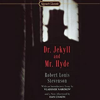The Strange Case of Dr. Jekyll and Mr. Hyde                   By:                                                                                                                                 Robert Louis Stevenson                               Narrated by:                                                                                                                                 Martin Jarvis                      Length: 2 hrs and 55 mins     27 ratings     Overall 4.5