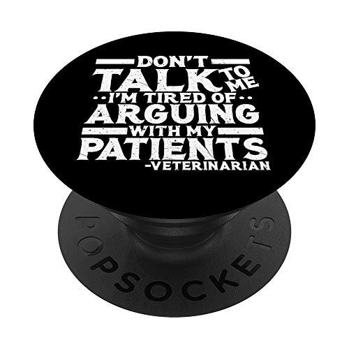 No me hables, estoy cansado de discutir con mis pacientes PopSockets PopGrip Intercambiable