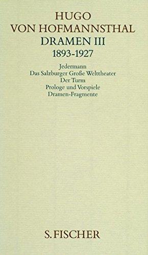 Dramen III. 1893-1927 (Hugo von Hofmannsthal, Gesammelte Werke in zehn Einzelbänden)