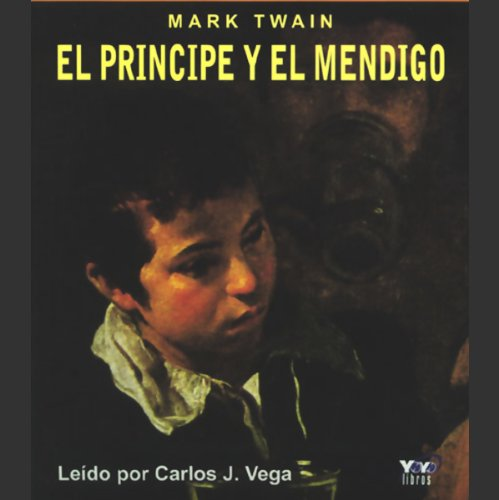 El Principe y el Mendigo [The Prince and the Pauper] audiobook cover art