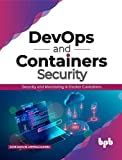 DevOps and Containers Security: Security and Monitoring in Docker Containers (English Edition)