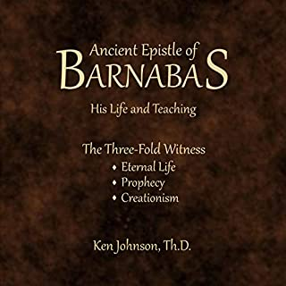 Ancient Epistle of Barnabas: His Life and Teachings audiobook cover art