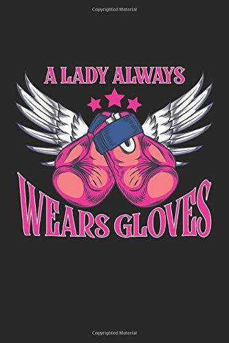 A Lady Always Wears Gloves: Lustige Boxhandschuhe Lady Angel Queen Sportboxhandschuhe  Notizbuch DIN A5 120 Seiten für Notizen, Zeichnungen, Formeln | Organizer Schreibheft Planer Tagebuch