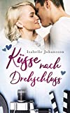 Küsse nach Drehschluss: Liebesroman