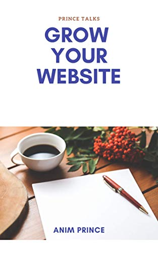 Grow Your website (Market Money Book 1) (English Edition)