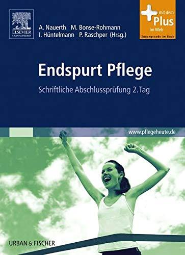 Endspurt Pflege Band 2: Schriftliche Abschlussprüfung 2. Tag - mit pflegeheute.de-Zugang (Endspurt Pflege Bd.1 -4 Paket)