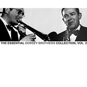 The Essential Dorsey Brothers Collection, Vol. 2