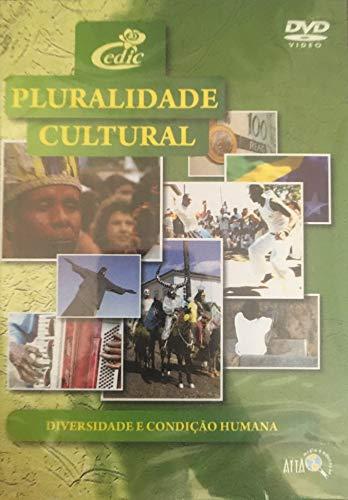 DVD Pluralidade Cultural - Diversidade e Condição Humana
