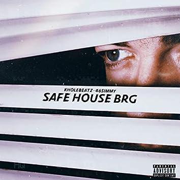 Safe House BRG