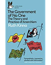 The Government of No One: The Theory and Practice of Anarchism (Pelican Books)