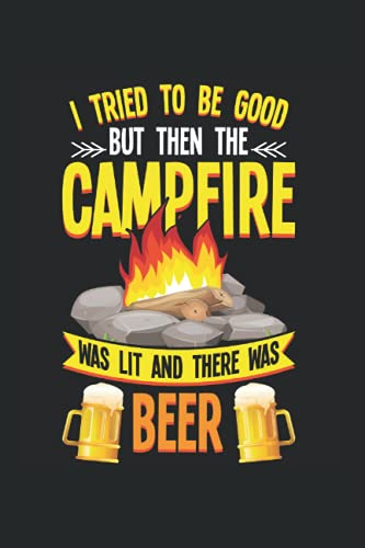 Beer: Lustiger Camping und Bierliebhaber Lagerfeuer Humor Notizbuch DIN A5 120 Seiten für Notizen Zeichnungen Formeln | Organizer Schreibheft Planer Tagebuch