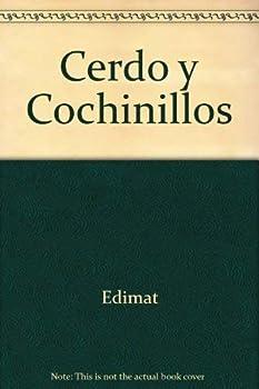 Paperback Cerdo Y Cochinillos (Spanish Edition) [Spanish] Book