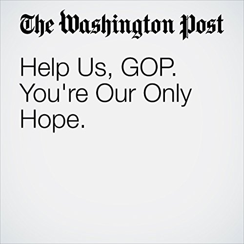 Help Us, GOP. You're Our Only Hope. copertina