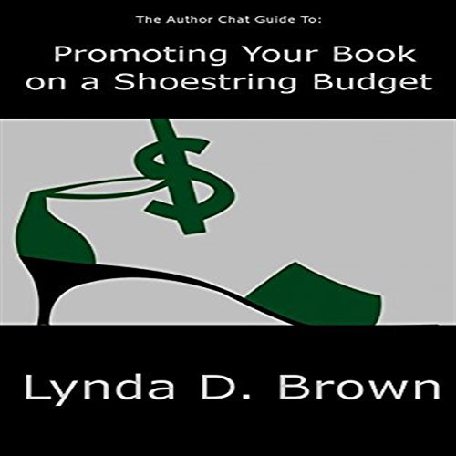 The Author Chat Guide to Promoting Your Book on a Shoestring Budget audiobook cover art