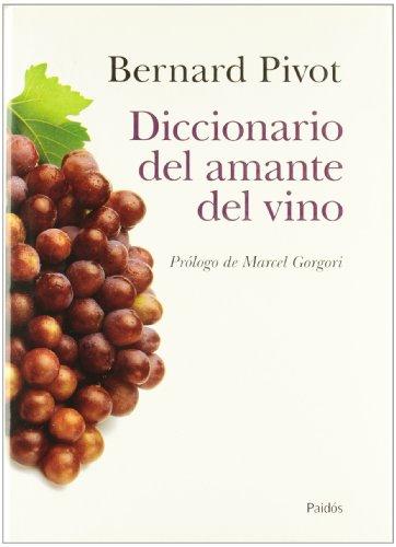 Diccionario del amante del vino (Lexicon (paidos))