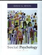 Social Psychology (text only) 9th (Ninth) edition by D. G. Myers