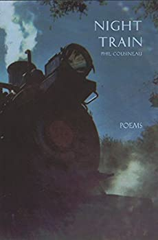 Night Train: Poems 0962654833 Book Cover