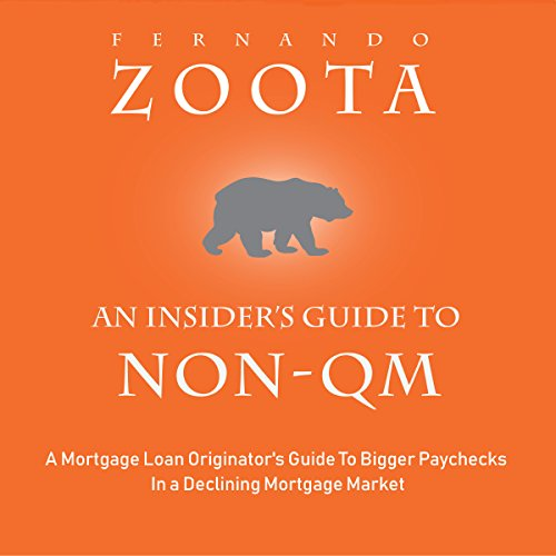 An Insider's Guide to Non-QM  By  cover art