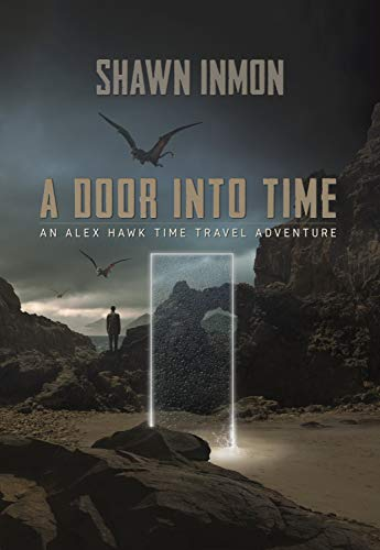 A Door Into Time by Shawn Inmon ebook deal