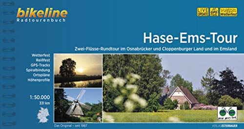 Hase-Ems-Tour: Zwei-Flüsse-Rundtour im Osnabrücker und Cloppenburger Land und im Emsland. 331 km, 1:50.000, wetterfest/reißfest, GPS-Tracks Download, LiveUpdate (Bikeline Radtourenbücher)