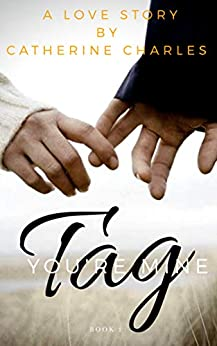 Tag You're Mine by [Catherine Charles]