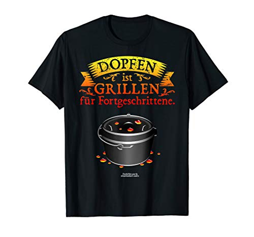 Grillen & Dopfen Dutch Oven Spruch | das Original T-Shirt