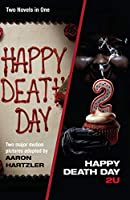 HAPPY DEATH DAY & HAPPY/2U