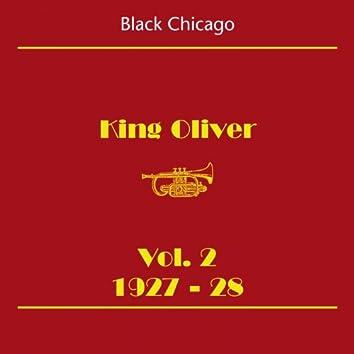 Black Chicago (King Oliver Volume 2 1927-28)