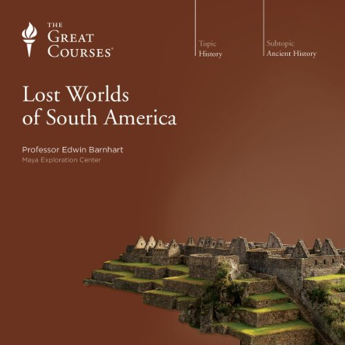 Lost Worlds of South America audiobook cover art