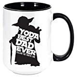 Yoda Best Dad Ever Coffee Mug - Funny Unique Gift Mugs for Him, Father, or Man, Sarcastic Holiday Gifts for Any Occasion That Will Be Loved for Christmas, Fathers Day, Birthday, etc. (Black, 11oz)