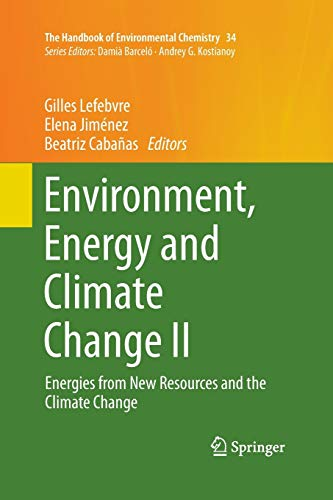 Environment, Energy and Climate Change II: Energies from New Resources and the Climate Change: 34