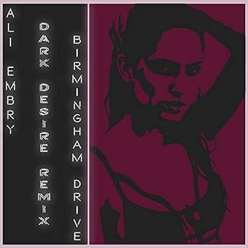Dark Desire (feat. Birmingham Drive)