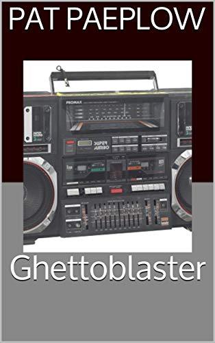 Ghettoblaster (Dopamine Fiend Book 9) (English Edition)
