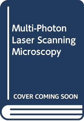 Multi-Photon Laser Scanning Microscopy