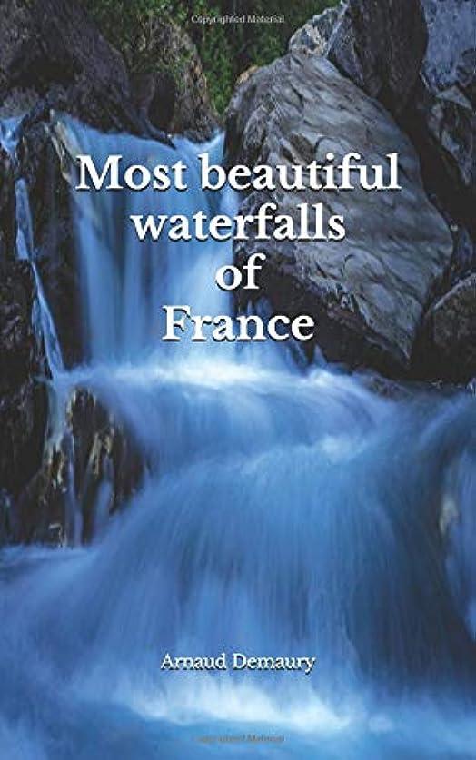 機密許可する平手打ちMost  beautiful waterfalls  of France