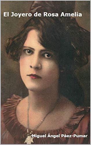 El Joyero de Rosa Amelia