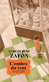 L'Ombre du vent (ROMANS, NOUVELL) par [Carlos Ruiz Zafon, François Maspero]