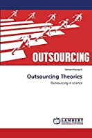 Outsourcing Theories