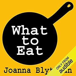 Couverture de What to Eat: Food That's Good for Your Health, Pocket and Plate