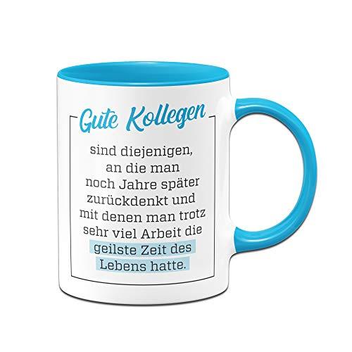 Tassenbrennerei Tasse Gute Kollegen - Geschenk für Arbeitskollegen Kollegin - Bürotasse mit Spruch (Blau)