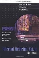 Internal Medicine (Underground Clinical Vignettes)