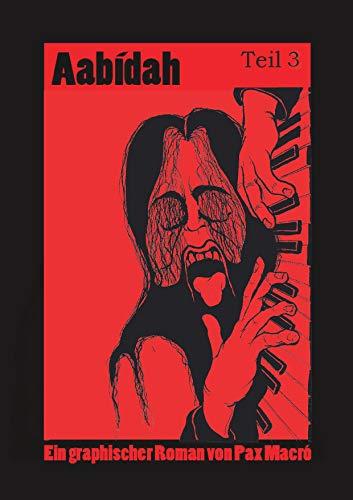 Aabídah Teil 3: Nachmittagsgebet (German Edition)