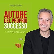 Autore del proprio successo