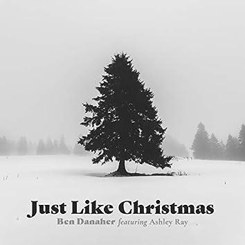 Just Like Christmas