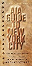 AIA Guide to New York City by Norval White (2000-06-01)