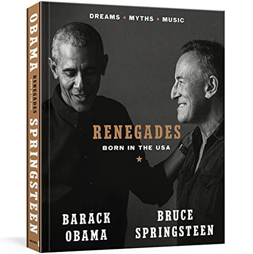 Compare Textbook Prices for Renegades Born in the USA First Edition Edition ISBN 9780593236314 by Obama, Barack,Springsteen, Bruce