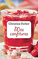 Mes confitures de Christine Ferber